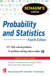 Schaum's Outline of Probability and Statistics, 4th Edition by John J. Schiller