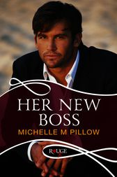 Her New Boss: A Rouge Erotic Romance by Michelle M Pillow