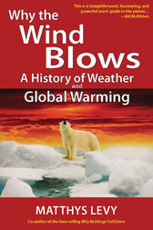 Why the Wind Blows by Matthys Levy