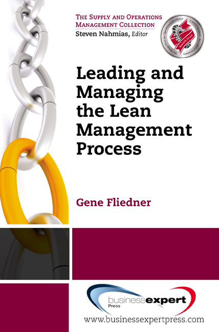 Download Ebook Leading and Managing the Lean Management Process by Gene Fliedner Pdf