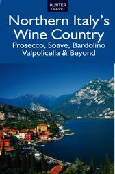 Northern Italy's Wine Country by Marissa Fabris