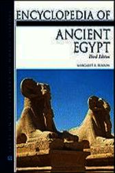 Encyclopedia of Ancient Egypt by Margaret R. Bunson