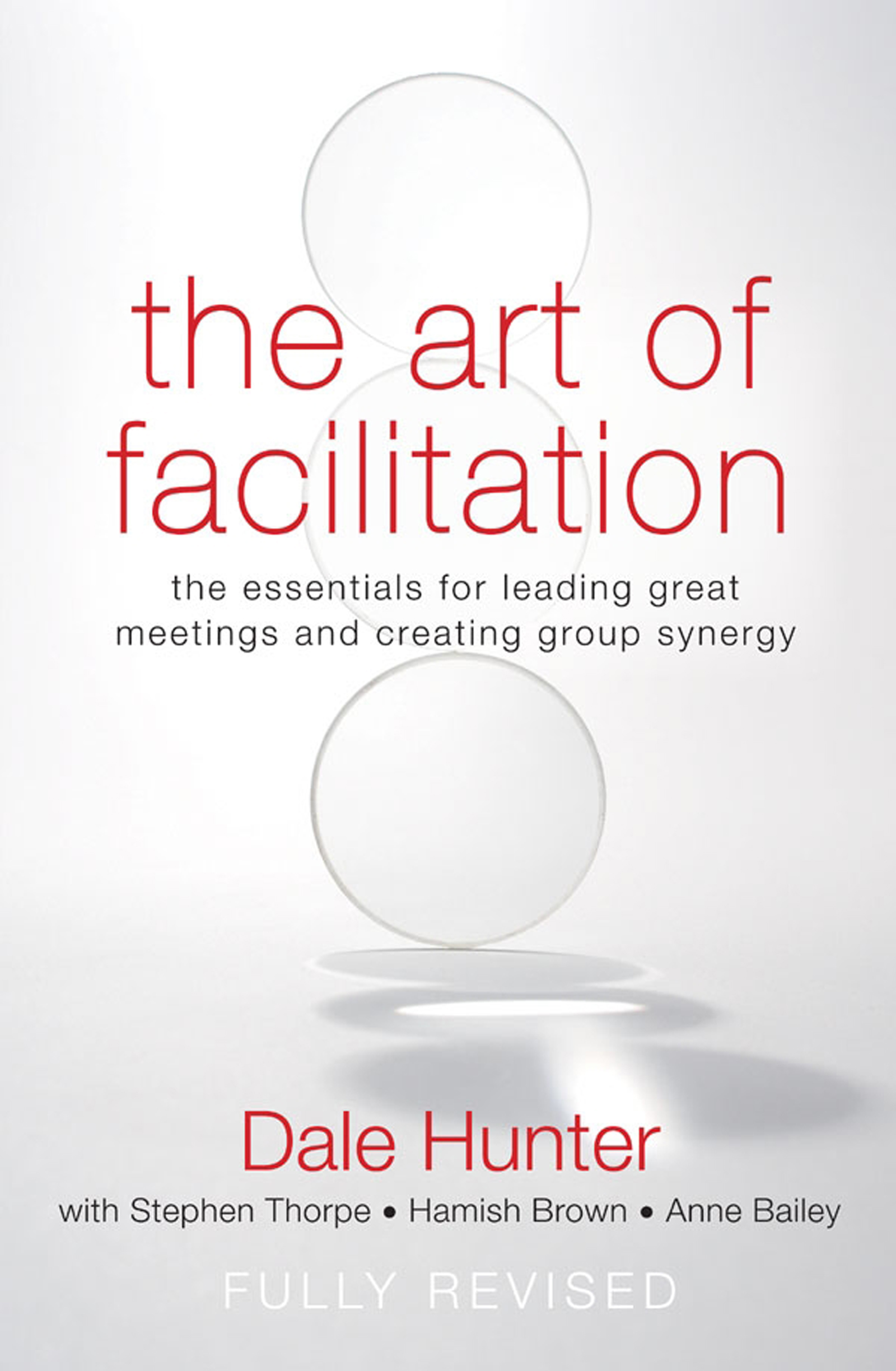 Download Ebook The Art of Facilitation by Dale Hunter Pdf
