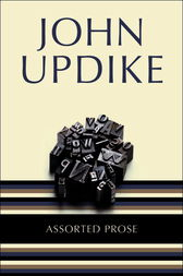 Assorted Prose by John Updike