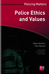 Police Ethics and Values by Allyson MacVean