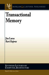 Transactional Memory by James R. Larus