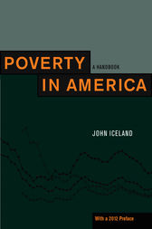 Poverty in America by John Iceland