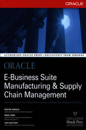 Oracle E-Business Suite Manufacturing & Supply Chain Management by Bastin Gerald