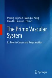 The Primo Vascular System by Kwang-Sup Soh