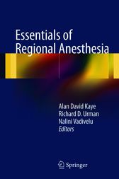 Essentials of Regional Anesthesia by Alan D. Kaye