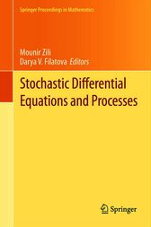 Stochastic Differential Equations and Processes by Mounir Zili