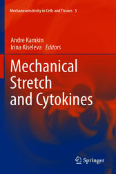 Mechanical Stretch and Cytokines by Andre Kamkin