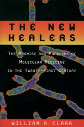 The New Healers by William R. Clark