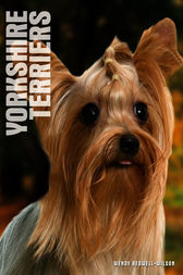 Your Yorkshire Terrier by Wendy Bedwell-Wilson
