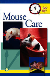 Quick & Easy Mouse Care by Pet Experts at TFH