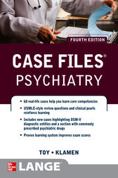 Case Files Psychiatry, Fourth Edition by Eugene Toy