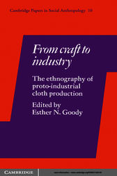 From Craft to Industry by Esther N. Goody