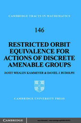 Restricted Orbit Equivalence for Actions of Discrete Amenable Groups by Janet Whalen Kammeyer