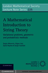 A Mathematical Introduction to String Theory by Sergio Albeverio