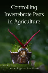 Controlling Invertebrate Pests in Agriculture by Jessica Page