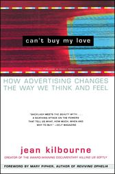 Can't Buy My Love by Jean Kilbourne