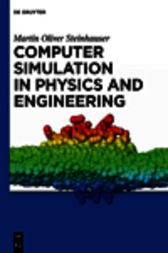 Computer Simulation in Physics and Engineering by Martin Oliver Steinhauser
