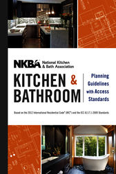 NKBA Kitchen and Bathroom Planning Guidelines with Access Standards by NKBA (National Kitchen and Bath Association)