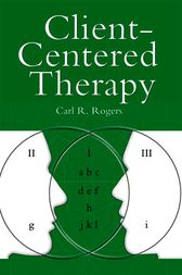 Client Centred Therapy (New Ed) by Rogers Carl