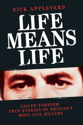 Life Means Life by Nick Appleyard