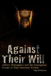 Against Their Will by Nigel Cawthorne