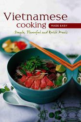 Vietnamese Cooking made Easy by Periplus Editors