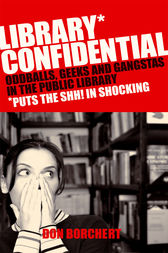 Library Confidential by Don Borchett