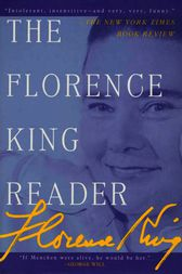The Florence King Reader by Florence King