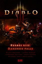 Diablo III: Heroes Rise, Darkness Falls by Blizzard Entertainment