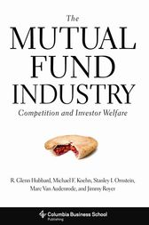 The Mutual Fund Industry by R. Glenn Hubbard