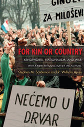 For Kin or Country by Stephen M. Saideman