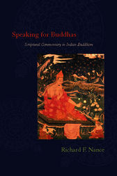 Speaking for Buddhas by Richard F. Nance