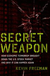 Secret Weapon by Kevin D. Freeman
