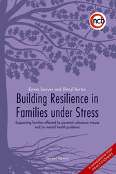 Building Resilience in Families Under Stress by Emma Sawyer