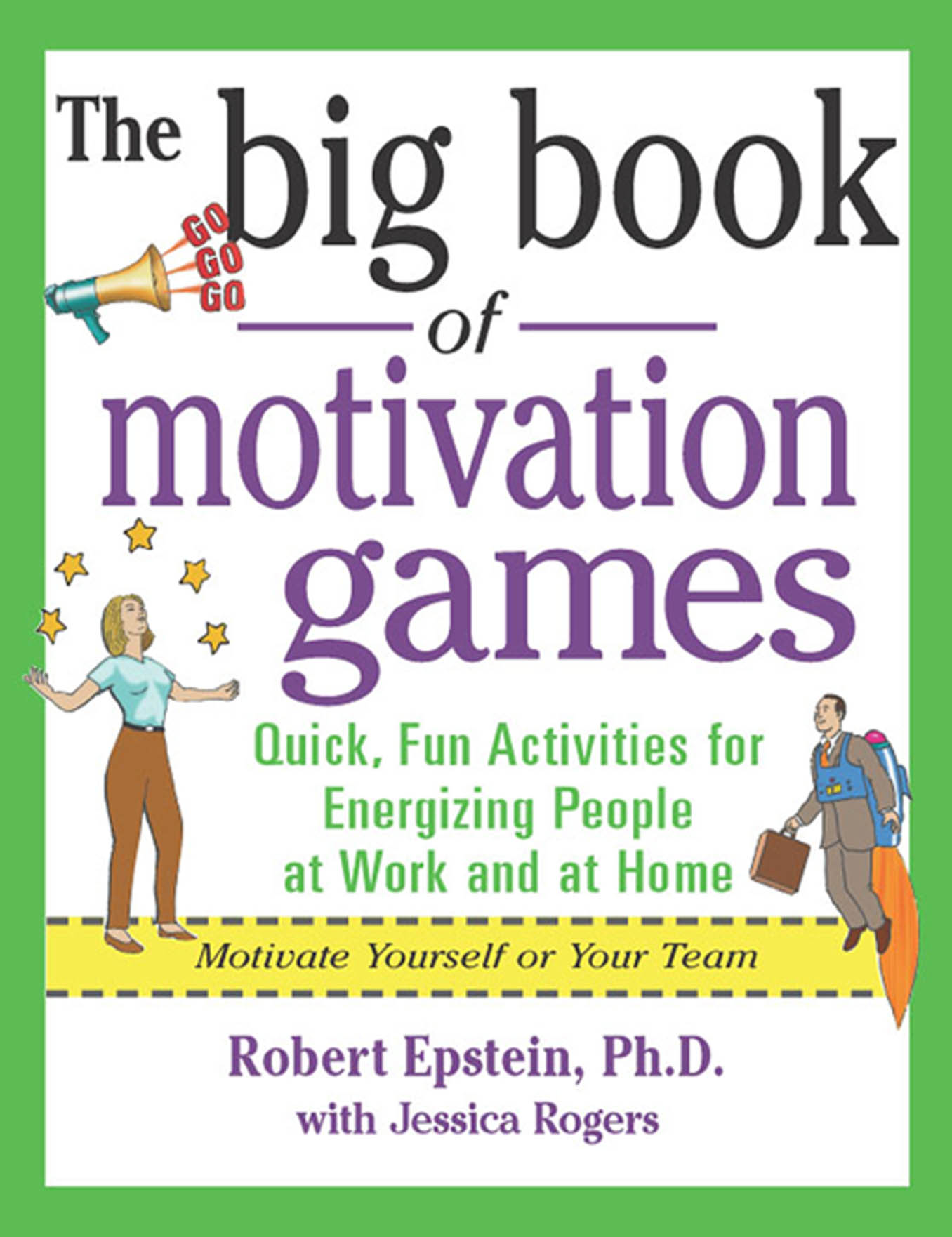 Download Ebook The Big Book of Motivation Games by Robert Epstein Pdf