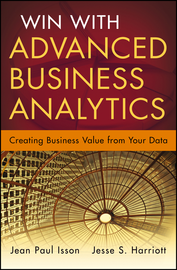 Download Ebook Win with Advanced Business Analytics by Jean-Paul Isson Pdf