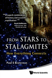 From Stars to Stalagmites by Paul S. Braterman