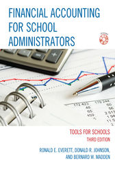 Financial Accounting for School Administrators by Ronald E. Everett