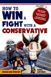 How to Win a Fight With a Conservative by unknown