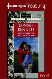 Fifty Ways to Be Your Lover by Connie Bennett