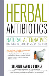 Herbal Antibiotics, 2nd Edition by Stephen Harrod Buhner