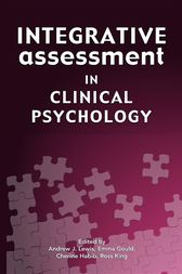 Integrative Assessment in Clinical Psychology by Andrew J Lewis