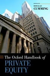 The Oxford Handbook of Private Equity by Douglas Cumming
