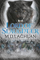 Lord of Slaughter by M.D. Lachlan