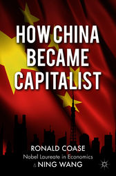 How China Became Capitalist by Ronald Coase